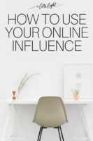 How To Use Your Online Influence