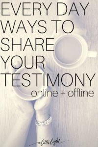 how to share your testimony