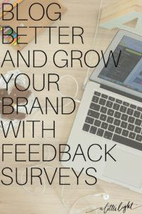 why surveys will help you grow your blog brand and how to use them